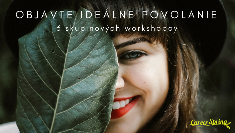 Objavte ideálne povolanie workshopy